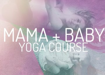 Course Schedule - Mama + Baby Yoga Course